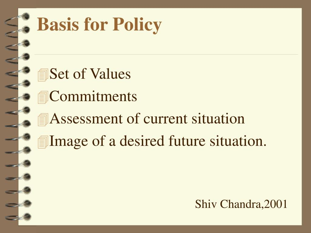 Basis for Policy