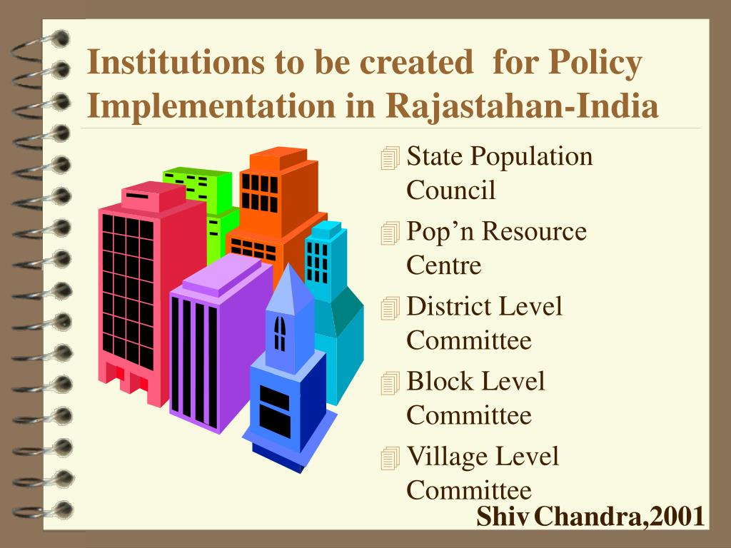 Institutions to be created  for Policy Implementation in Rajastahan-India