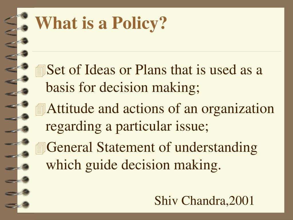 What is a Policy?