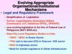 evolving appropriate organisational institutional mechanisms
