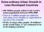 extra ordinary urban growth in less developed countries