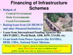 financing of infrastructure schemes