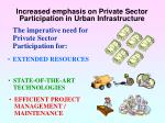 increased emphasis on private sector participation in urban infrastructure