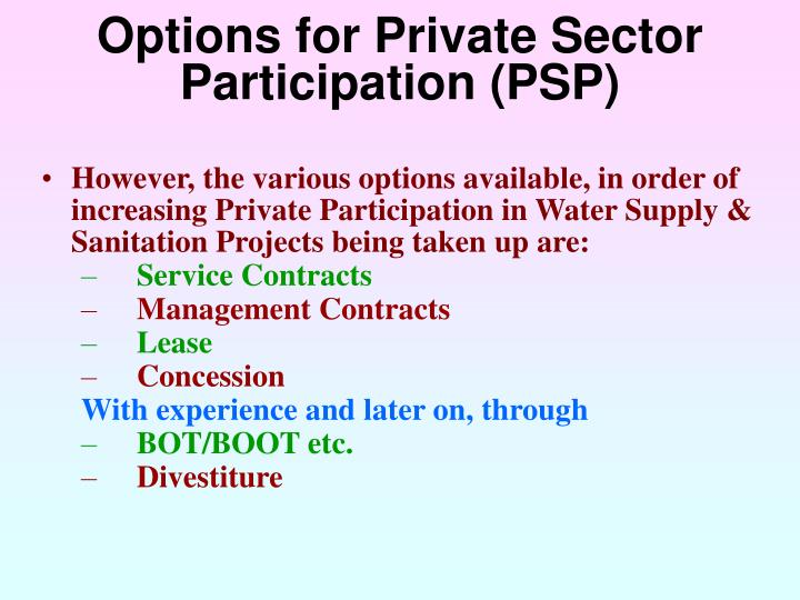 private sector participation in water supply Water, energy, and agriculture have been conventionally dealt with separately in investment planning for each of these sectors, regulatory frameworks, organizations, and infrastructures have been put in place to address sector-specific challenges and demands.