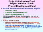 project initialisation fund project initiative fund project development fund