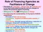 role of financing agencies as facilitators of change