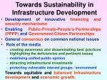 towards sustainability in infrastructure development