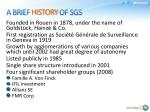 a brief history of sgs
