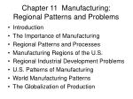 chapter 11 manufacturing regional patterns and problems