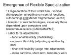 emergence of flexible specialization