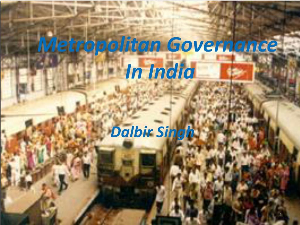metropolitan governance in india l.