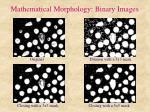 mathematical morphology binary images6
