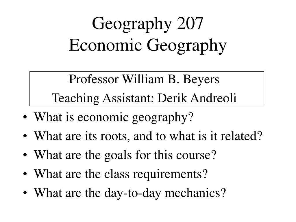 geography 207 economic geography l.