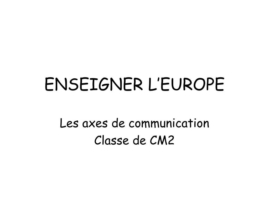 ENSEIGNER L'EUROPE