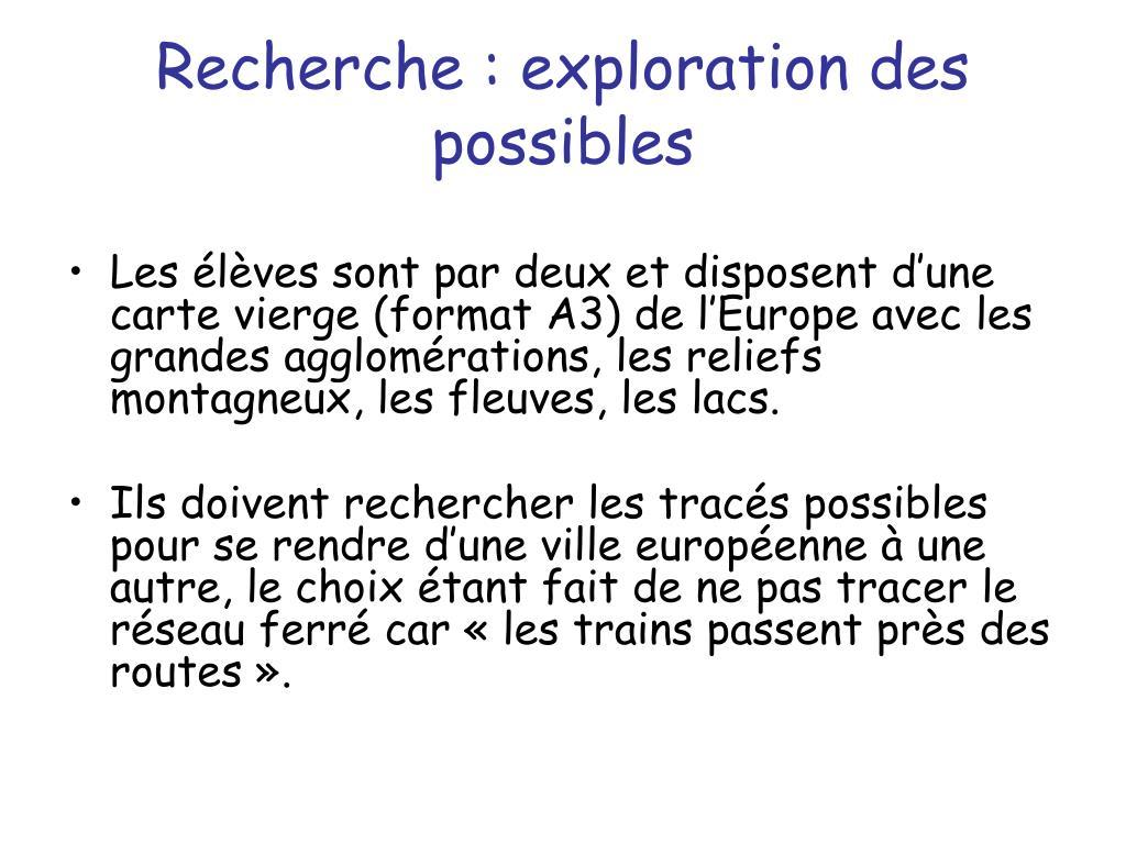 Recherche : exploration des possibles