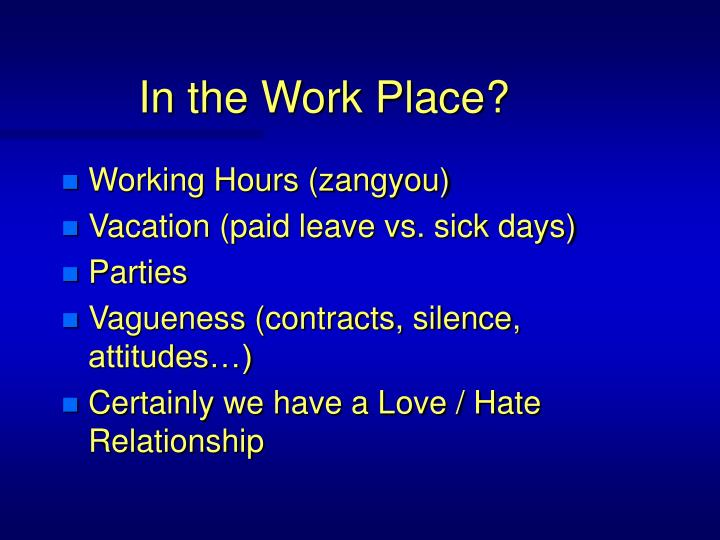 In the Work Place?