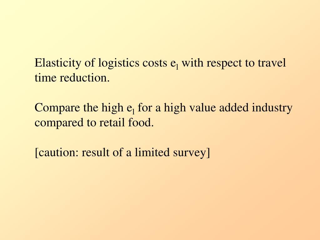 Elasticity of logistics costs e