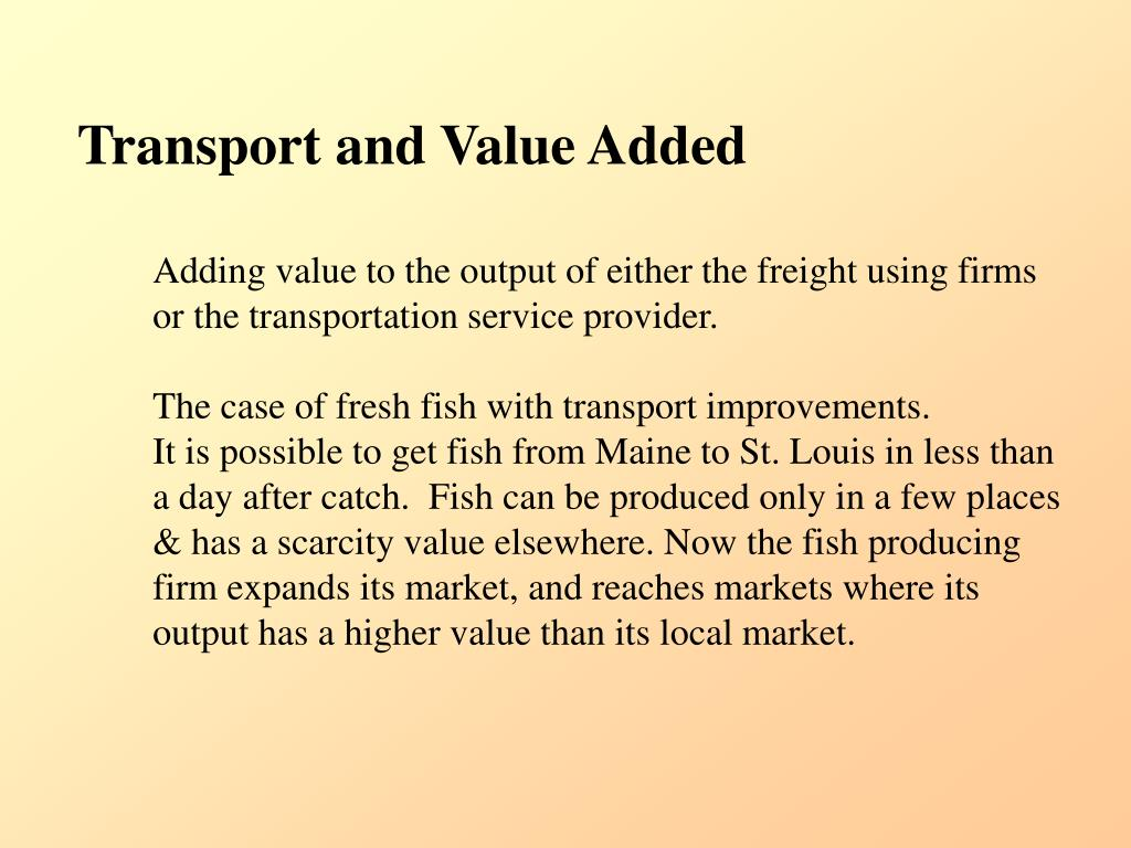 Transport and Value Added