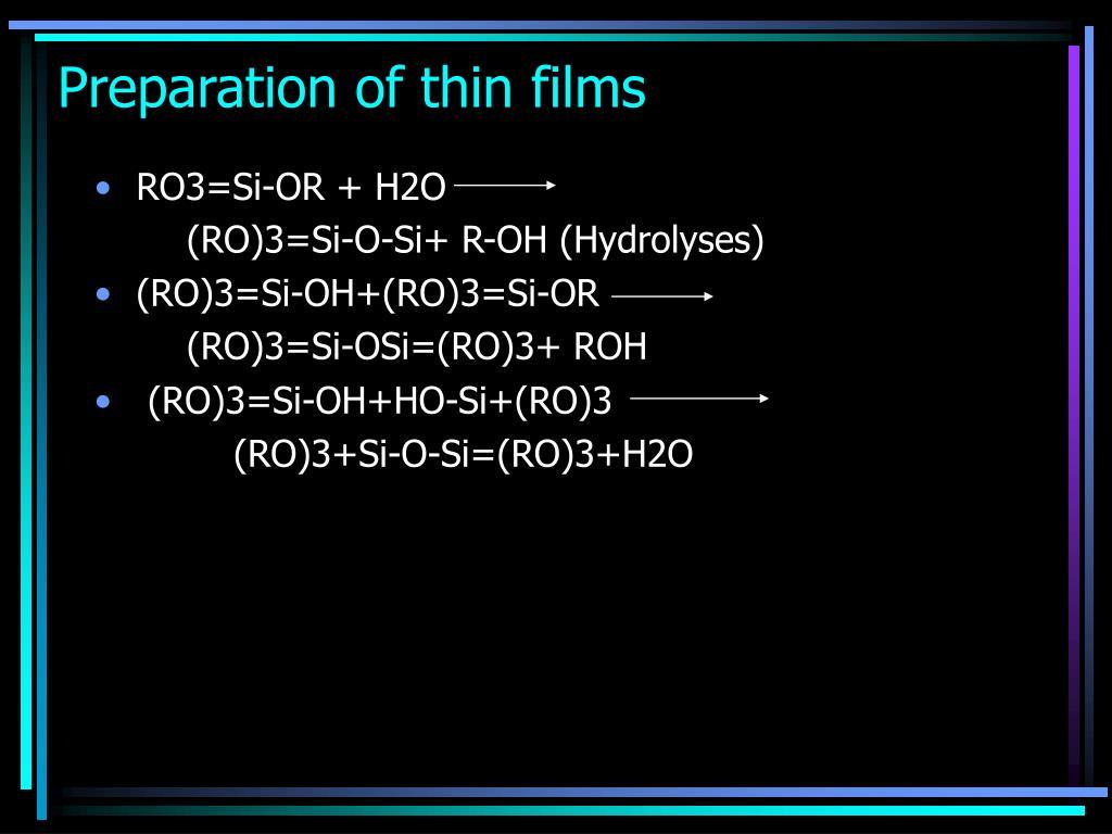 Preparation of thin films