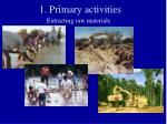 1 primary activities