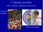 3 tertiary activities