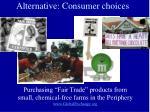 alternative consumer choices