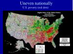 uneven nationally