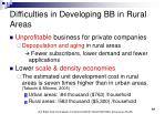 difficulties in developing bb in rural areas