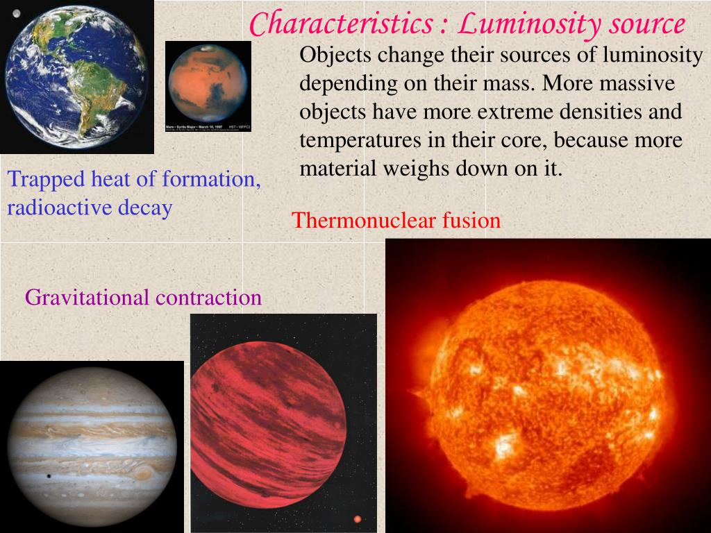 Characteristics : Luminosity source