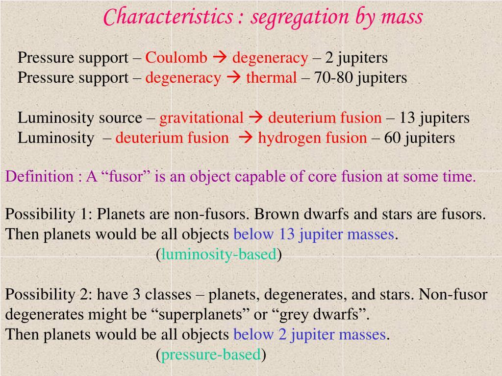 Characteristics : segregation by mass