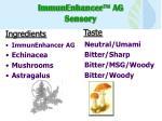 immunenhancer ag sensory