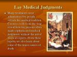 lay medical judgments