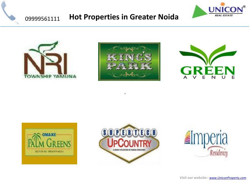 Hot Properties in Greater Noida