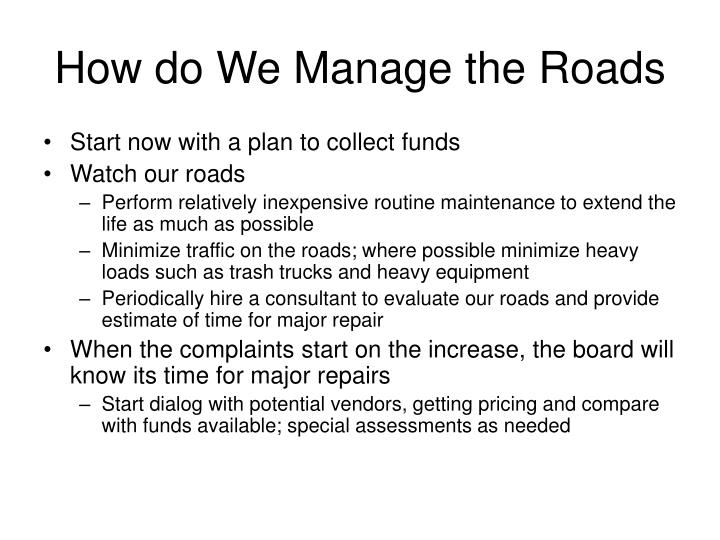How do We Manage the Roads