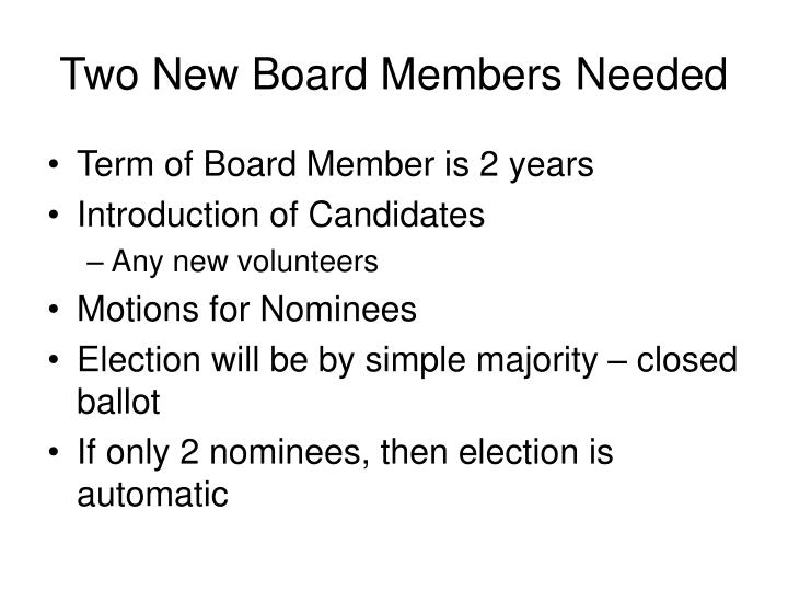 Two New Board Members Needed