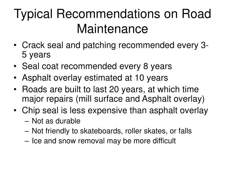 Typical Recommendations on Road Maintenance