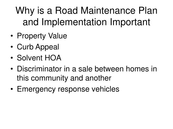 Why is a Road Maintenance Plan and Implementation Important