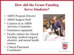 how did the grant funding serve students