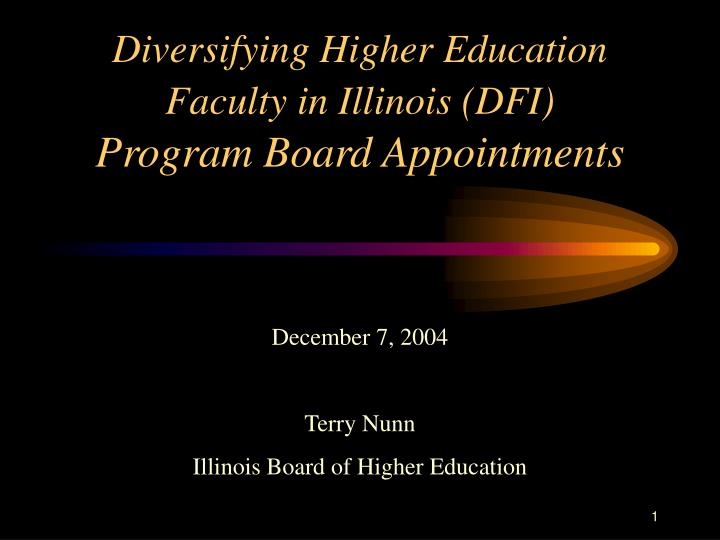 Diversifying higher education faculty in illinois dfi program board appointments