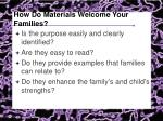 how do materials welcome your families