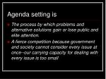 agenda setting is
