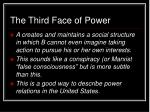 the third face of power
