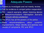 adequate powers