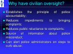 why have civilian oversight