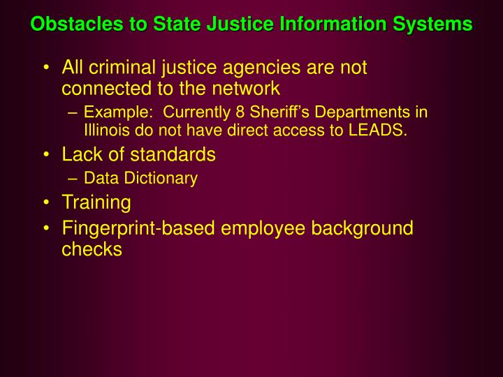 Obstacles to State Justice Information Systems