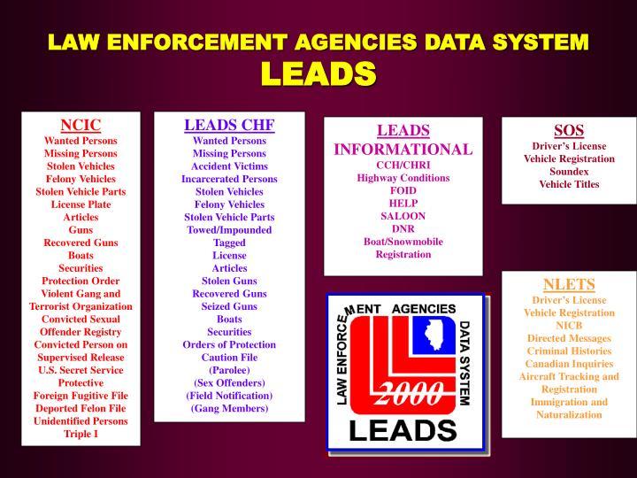 LAW ENFORCEMENT AGENCIES DATA SYSTEM