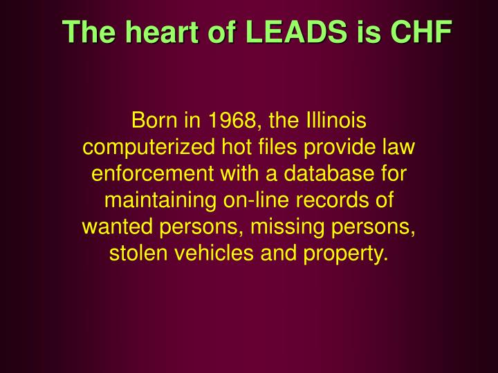 The heart of LEADS is CHF