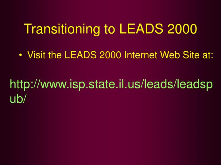 Transitioning to LEADS 2000