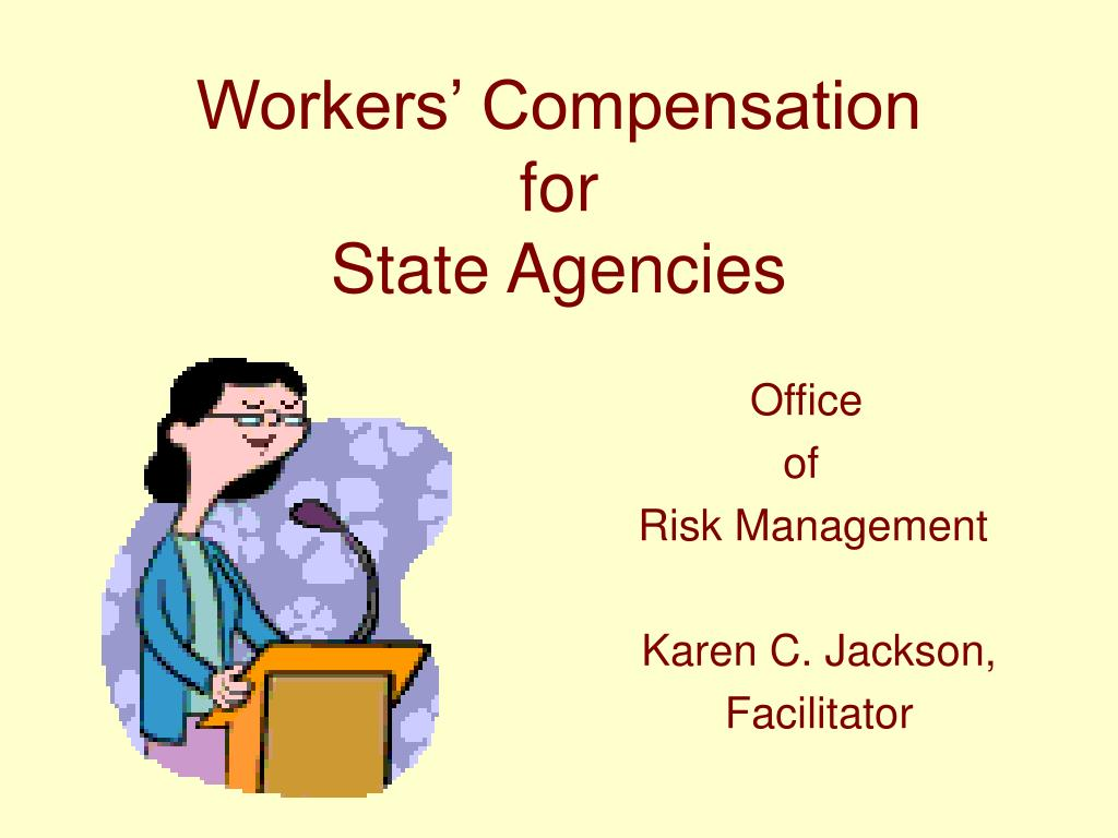 workers compensation for state agencies l.