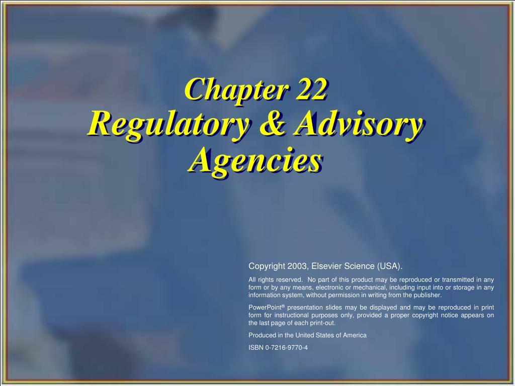 chapter 22 regulatory advisory agencies l.
